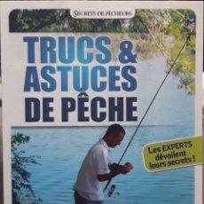 Libros: TRUCS & ESTUCES DE PECHE. Lote 226804160