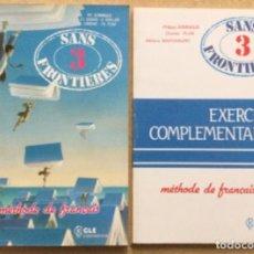 Libros: SANS FRONTIERES 3 + EXERCICES COMPLEMENTARIOS. NUEVO. Lote 240813655