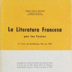 Libros: LA LITERATURA FRANCESA POR LOS TEXTOS. REVERTER. NUEVO. Lote 251169170