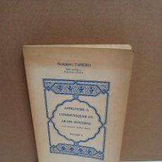 Libros: NORBERT TAPIERO - APRENDE A COMMUNIQUER EN ÁRABE MODERNE (FASCICULO A) IDIOMA ARABE-FRANCES. Lote 263307470