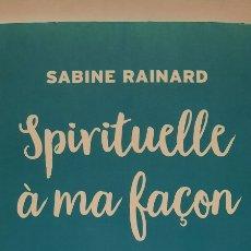 Libros: SPIRITUELLE À MA FACON. Lote 283109413