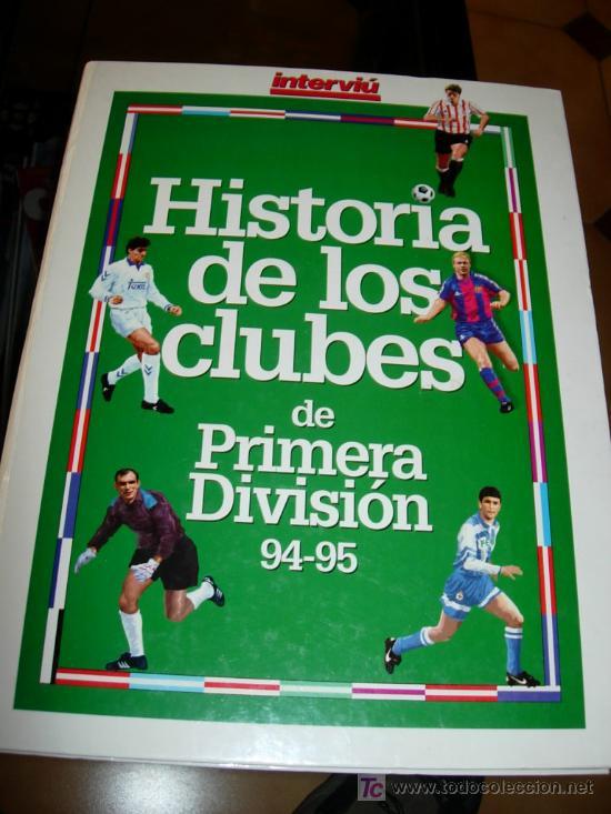 HISTORIA DE LOS CLUBS ESPAÑOLES 94-95-ZARAGOZA-BARCELONA-REAL MADRID-VALENCIA.. (Coleccionismo Deportivo - Libros de Fútbol)