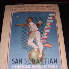 Coleccionismo deportivo: BOLETIN DE LA FEDERACION INTERNACIONAL PELOTA VASCA, SAN SEBASTIAN 1 CAMPEONATO MUNDIAL DE PELOTA . Lote 22867703