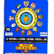 Coleccionismo deportivo: LIBRITO DE FÚTBOL SUPER DINÁMICO 1980 - 1981. Lote 5142979