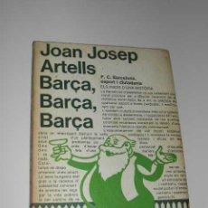 Coleccionismo deportivo: BARÇA, BARÇA,BARÇA. F.C.BARCELONA, ESPORT I CIUTADANIA. ELS INICIS D'UNA HISTORIA.JOAN JOSEP ARTELLS. Lote 5280671