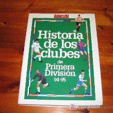 Coleccionismo deportivo: HISTORIA DE LOS CLUB DE 1º DIVISION 94-95 /// FUTBOL /// 251 PAGINAS CON FOTOS . Lote 23821084
