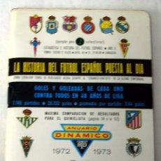 Coleccionismo deportivo: ANUARIO DINAMICO FÚTBOL TEMPORADA 1972 - 1973. Lote 6809999