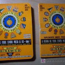 Coleccionismo deportivo: SUPER DINAMICO DEL FUTBOL ESPAÑOL CAMPAÑA 1977-1978. Lote 27045039