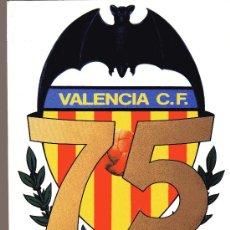 Coleccionismo deportivo: VALENCIA CF - COMIC 75 ANIVERSARIO 1919-1994. Lote 130908153