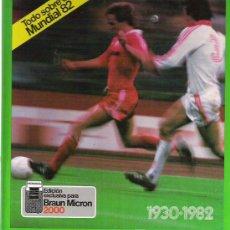 Coleccionismo deportivo: EL GRAN LIBRO DE LOS MUNDIALES **** KETRES EDITORA 1982. Lote 12359757