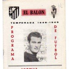 Coleccionismo deportivo: EL BALON TEMPORADA 1948-1949 . FUTBOL. Nº 25. ATLÉTICO DE MADRID - VALLADOLID TERMINA LA LIGA.. Lote 20930528