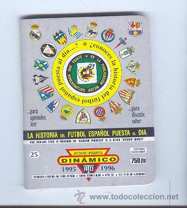 DINAMICO, TOMO 25 - 1995 / 1996- LA HISTORIA DEL FUTBOL ESPAÑOL PUESTA AL DIA. (Coleccionismo Deportivo - Libros de Fútbol)