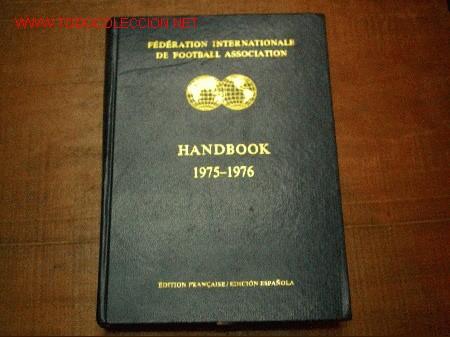 FIFA SOBRE LA FEDERACION 1975-1976 ESCRITO EN FRANCES Y EN ESPAÑOL.EDITADO EN SUIZA (Coleccionismo Deportivo - Libros de Fútbol)