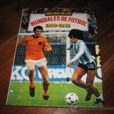 Coleccionismo deportivo: HISTORIA DE LOS MUNDIALES DE FUTBOL 1930-1982. Lote 25633885