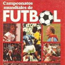 Coleccionismo deportivo: CAMPEONATOS MUNDIALES DE FUTBOL. Lote 27441085