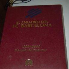 Coleccionismo deportivo: EL ANUARIO DEL BARÇA TEMPORADA 1999-00, LA DEL CENTENARIO. Y UN LIBRO SORPRESA DE REGALO. Lote 27300228