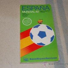 Coleccionismo deportivo: GUIA TURISTICO OFICIAL DEL MUNDIAL 82 ESPAÑA - DECLARADA DE INTERES TURISTICO-BANCO HISPANO AMERICAN. Lote 26087079