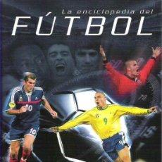 Coleccionismo deportivo: ENCICLOPEDIA DEL FUTBOL *** SM SABER 2003. Lote 16265647