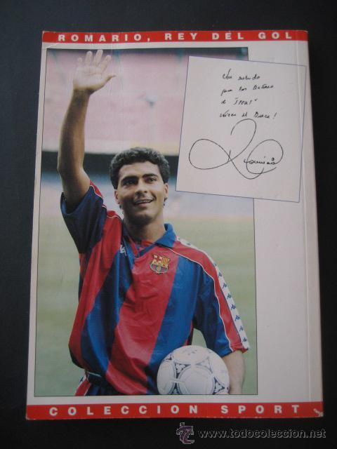 Coleccionismo deportivo: LIBRO FUTBOL. ROMARIO, EL REY DEL GOL. F.C. BARCELONA - Foto 2 - 15107242