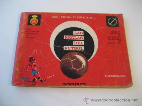 REAL FEDERACION ESPAÑOLA DE FUTBOL. LAS REGLAS DEL FUTBOL. INFANTILES. AÑO 1969 (Coleccionismo Deportivo - Libros de Fútbol)