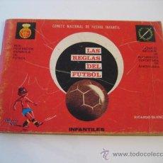 Coleccionismo deportivo: REAL FEDERACION ESPAÑOLA DE FUTBOL. LAS REGLAS DEL FUTBOL. INFANTILES. AÑO 1969. Lote 15107313