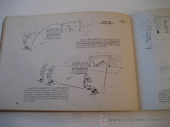 Coleccionismo deportivo: REAL FEDERACION ESPAÑOLA DE FUTBOL. LAS REGLAS DEL FUTBOL. INFANTILES. AÑO 1969 - Foto 6 - 15107313