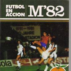 Coleccionismo deportivo: FUTBOL EN ACCION M'82 - COMIC MUNDIALES DE FUTBOL 1982 - EQUIPOS, CAMPOS, ETC.. Lote 26356751