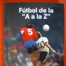Coleccionismo deportivo: FÚTBOL DE LA A. A LA Z 2004 . Lote 27231160