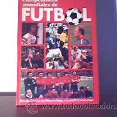 Coleccionismo deportivo: CAMPEONATOS MUNDIALES DE FUTBOL;MARTIN TYLER/ JOSÉ Mª CASANOVAS JAIMES 1978. Lote 16658368