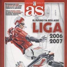 Coleccionismo deportivo: GUÍA DE LA LIGA DE FÚTBOL 2006/07 - DIARIO AS. Lote 26534109