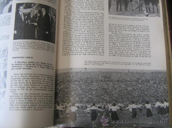 Coleccionismo deportivo: barça libro del cf barcelona f.c 1971 muy ilustrado con 416 paginas historia del club miren fotos - Foto 5 - 18757931