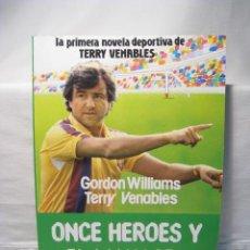 Coleccionismo deportivo: ONCE HEROES Y EL MANAGER - DIARIO SPORT 1985. Lote 18758453