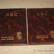 Coleccionismo deportivo: HISTORIA VIVA DEL REAL MADRID 1902-1987. ABC, BLANCO Y NEGRO. DOS TOMOS. Lote 142842074