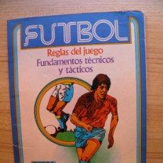 Coleccionismo deportivo: FÚTBOL: REGLAS DEL JUEGO. FUNDAMENTOS TÉCNICOS Y TÁCTICOS. JUNIOR DEPORTES, Nº 1. Lote 21822876