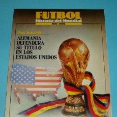 Coleccionismo deportivo - FASCÍCULO 9. HISTORIA DEL MUNDIAL DE FUTBOL. 1930-1990. EDITORIAL LAS PROVINCIAS - 26948016