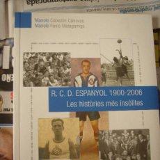 Coleccionismo deportivo: RCD ESPANYOL 1900-2006. Lote 86476288