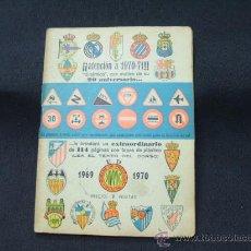 Coleccionismo deportivo: EDITORIAL DINAMICO - LIGA FUTBOL - TEMPORADA 1969-1970 -. Lote 293863198