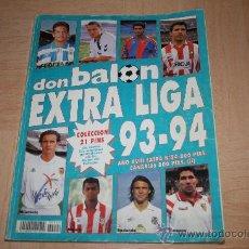 Coleccionismo deportivo: EXTRA LIGA DON BALÓN TEMPORADA 93-94. Lote 82980500