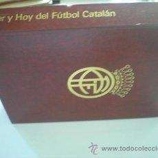 Coleccionismo deportivo: AYER Y HOY DEL FUTBOL CATALAN 75º ANIVERSARIO 1976. Lote 26462494