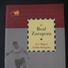 Coleccionismo deportivo: LIBRO FUTBOL EL REAL ZARAGOZA. Lote 115903111