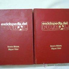 Collezionismo sportivo: ENCICLOPEDIA DEL FUTBOL TOMOS 1 Y 2 + BALÓN DE REGALO . Lote 27548951