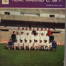 Coleccionismo deportivo: REAL MADRID C. F RAMÓN MELCÓN EDITOR G DEL TORO . AÑO 1972. Lote 26649040