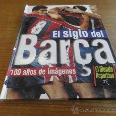 Coleccionismo deportivo: LIBRO/ALBUM VACIO EDITADO POR SPORT EL SIGLO DEL BARÇA. Lote 27343194