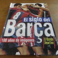 Coleccionismo deportivo: LIBRO/ALBUM VACIO EDITADO POR SPORT EL SIGLO DEL BARÇA. Lote 27343202