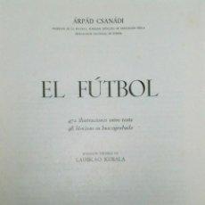 Coleccionismo deportivo: EL FUTBOL.. Lote 26146628
