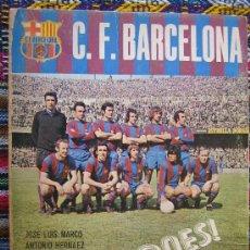 Coleccionismo deportivo: LIBRO BARÇA FC BARCELONA CF CAMPEONES CF BARCELONA 1974 ILUSTRADISIMO VER FOTOS ES EL MISMO . Lote 26233355