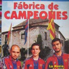 Coleccionismo deportivo: LIBRO BARÇA FC BARCELONA CF FABRICA DE CAMPEONES LA MASIA ILUSTRADO CASTELLANO VER FOTOS ES EL MISMO. Lote 26236675