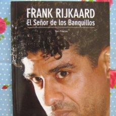Coleccionismo deportivo: LIBRO FRANK RIJKAARD EL SEÑOR DE LOS BANQUILLOS DE TONI FRIEROS COLECCION SPORT MIREN LAS FOTOS. Lote 26370931