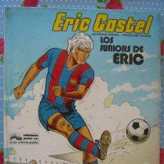 Coleccionismo deportivo: BARÇA FUTBOL CLUB CF BARCELONA FC LIBRO ERIC CASTEL LOS JUNIORS DE ERIC VER FOTOS . Lote 26372223