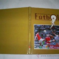 Coleccionismo deportivo: LOS MUNDIALES DEL FÚTBOL EDITORIAL PRENSA SEMANAL, 1990 RM50807. Lote 27022301
